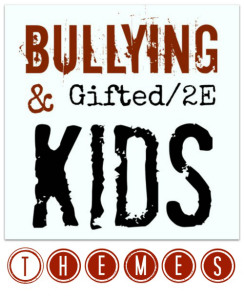 Major themes revealed in research into the intersection of gifted2E kids and bullying  Pamela Price for RedWhiteandGrew